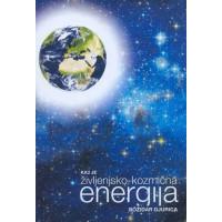 Kaj je življenjsko - kozmična energija