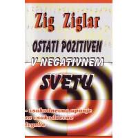 Ostati pozitiven v negativnem svetu
