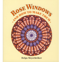 ROSE WINDOWS and How To Make Them - angleški jezik