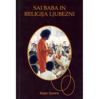 SAI BABA IN RELIGIJA LJUBEZNI