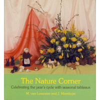 The nature corner 7 Celebrating the year's cycle with seasonal tableaux