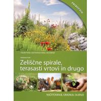 Zeliščne spirale, terasasti vrtovi in drugo