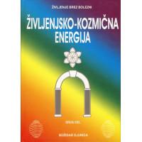Življenjsko kozmična energija 2 - Življenje brez bolezni