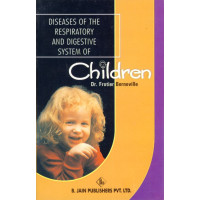 Diseases of the Respiratory & Digestive System of Children