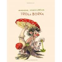 Nenavadna dogodivščina trola Borka