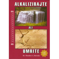 Alkalizirajte ali umrite