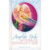 Angelski reiki - Aktivirajte zdravilca v sebi