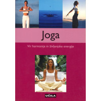Joga - Vir harmonije in življenske energije