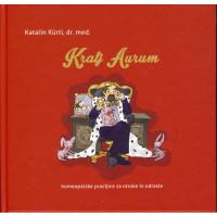 Kralj Aurum - homeopatske pravljice za otroke in odrasle