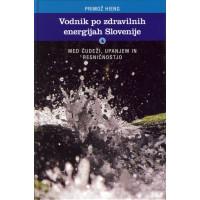 Vodnik po zdravilnih energijah Slovenije