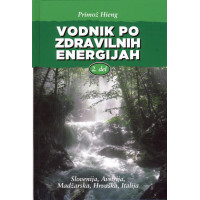 Vodnik po zdravilnih energijah 2. del