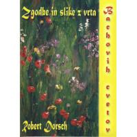 Zgodbe in slike z vrta Bachovih cvetov
