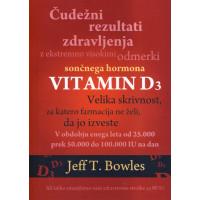 Čudežni rezultati zdravljenja z izjemno visokimi odmerki sončnega hormona - Vitamin D3