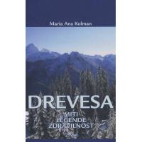 Drevesa - miti, legende, zdravilnost 2. del