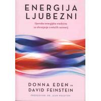 Energija ljubezni - Uporaba energijske medicine za ohranjanje cvetočih razmerij
