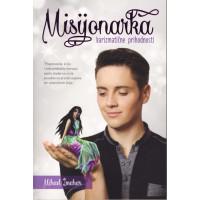 Misijonarka karizmatične prihodnosti