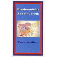 Praslovenščina - Adamov jezik