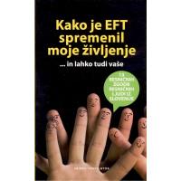 Kako je EFT spremenil moje življenje... in lahko tudi vaše