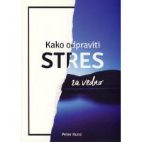 Kako odpraviti stres za vedno