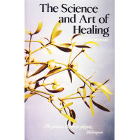 The Science and Art of healing