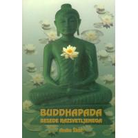 BUDDHAPADA - BESEDE RAZSVETLJENEGA