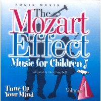 CD The Mozart Effect - Music for children vol 1 - Tune Up Your Mind