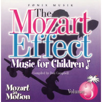 CD The Mozart Effect - Music for children vol 3 - Mozart in Motion