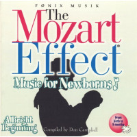 CD The Mozart Effect - Music for Newborns - A bright Beginning