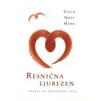 RESNIČNA LJUBEZEN - Praksa za prebujanje srca