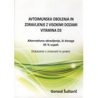 Avtoimunska obolenja in zdravljenje z visokimi dozami vitamina D3