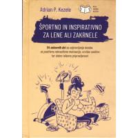 Športno in inspirativno za lene in zakrnele