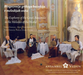 CD Blagozvočje grškega buzukija v melodijah sveta