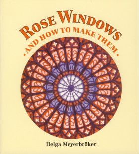 ROSE WINDOWS and How To Make Them - angleški jezik