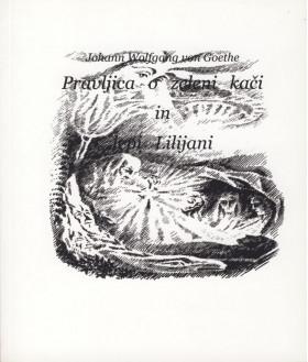Pravljica o zeleni kači in lepi Lilijani