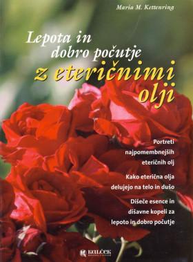 Lepota in dorbo počutje z eteričnimi olji