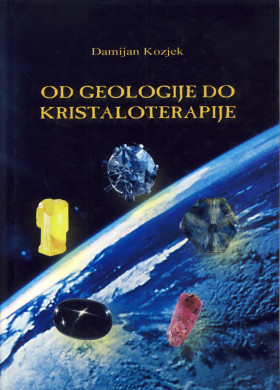 Od geologije do kristaloterapije