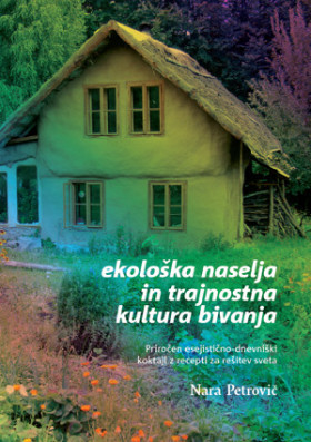 Ekološka naselja in trajnostna kultura bivanja