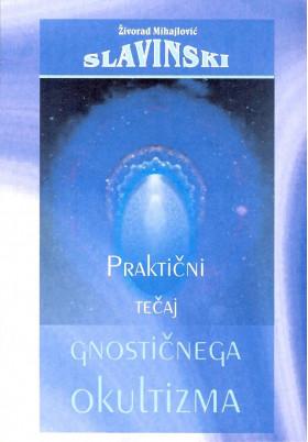 Praktični tečaj gnostičnega okultizma