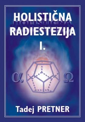Holistična radiestezija I.