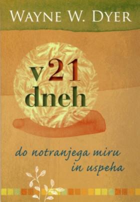 V 21 dneh do notranjega miru in uspeha