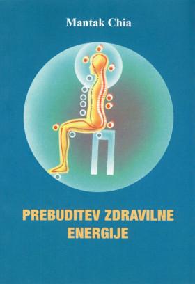 PREBUDITEV ZDRAVILNE ENERGIJE