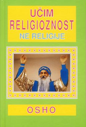 Učim religioznosti ne religije