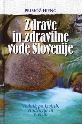 Zdrave in zdravilne vode Slovenije