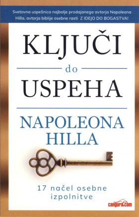 Ključi do uspeha Napoleona Hilla