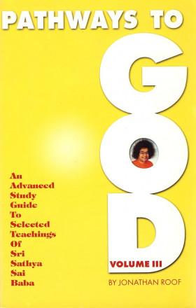 Pathways to God Vol III
