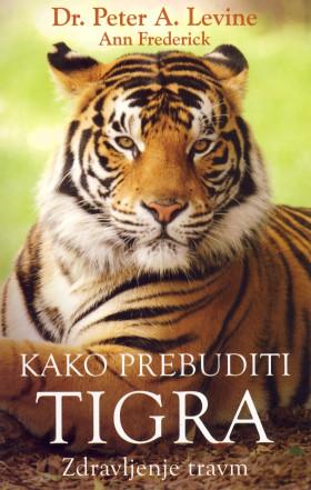 Kakoo prebuditi tigra - Zdravljenje travm