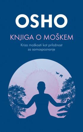 Knjiga o moškem - Kriza moškosti kot priložnost za samospoznanje