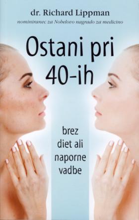 Ostani pri 40-ih brez diet ali naporne vadbe