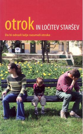 Otrok in ločitev staršev