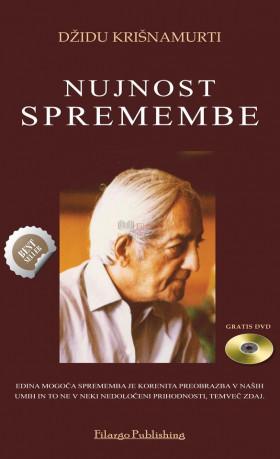 NUJNOST SPREMEMBE (+ DVD - O Svobodi)